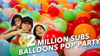 2 MILLION BALLOONS SUBS POP PARTY | Ranz and Niana