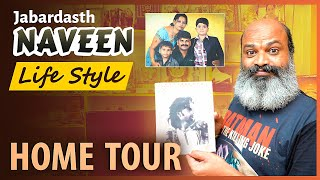 Jabardasth fame Gaddam Naveen home tour, watch it..