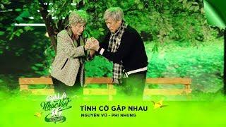 Nhạc cảnh: Tình Cờ Gặp Nhau - Nguyên Vũ, Phi Nhung | Gala Nhạc Việt 10 (Official)