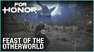 For Honor celebrating Feast of the Otherworld