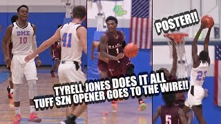 Tyrell Jones DOES IT ALL In Tuff SZN Opener vs DME GOES TO THE WIRE!!