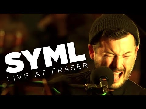 SYML – Live at Fraser (Full Set)