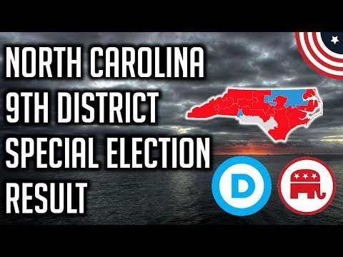 North Carolina 9th Congressional District Special Election Result - What Does This Mean?