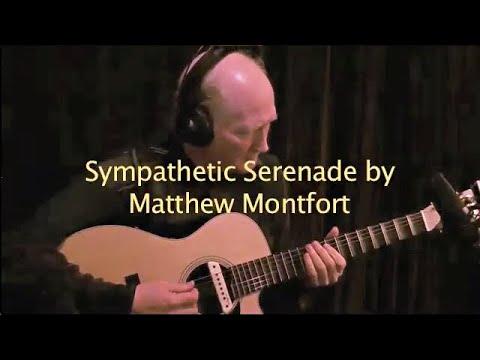 Matthew Montfort - Sympathetic Serenade for Scalloped Fretboard Guitar