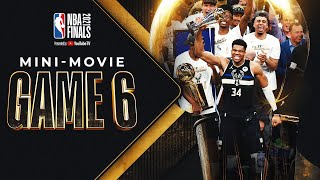 Bucks In 6!! NBA Finals Game 6 MINI-MOVIE 🏆⭐