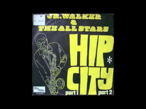 JR.WALKER and the All Stars - HIP CITY