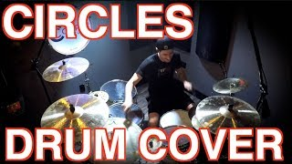 CIRCLES - Post Malone - Drum Cover