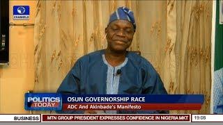 Osun Governorship Election: Akinbade Reels Out Manifesto Pt.2 | Politics Today |