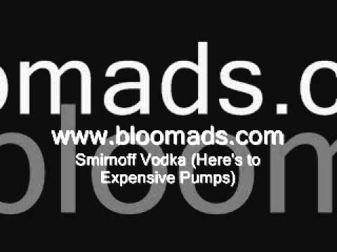Bloom Ads - Smirnoff Vodka (Here's to expensive pumps)