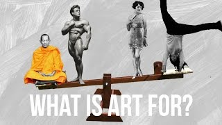 What is Art for?