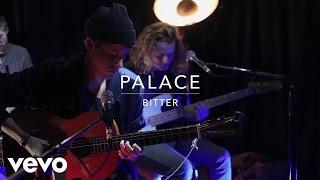 Palace - Bitter (Live at Sarm Music Village)