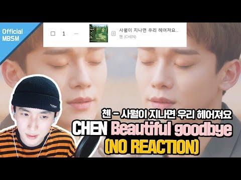 (ENG SUB)CHEN 첸 '사월이 지나면 우리 헤어져요 (Beautiful goodbye) | NO REACTION