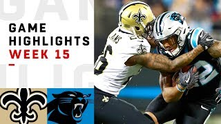 Saints vs. Panthers Week 15 Highlights | NFL 2018