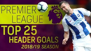 Top headers from the 2018-2019 Premier League season | NBC Sports