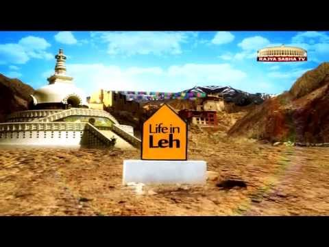 Life in Leh - Special Program