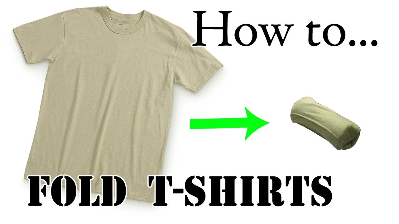 Army Packing Hack How To Army Fold A T Shirt Basic