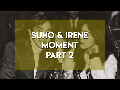 COMPILATION MOMENT - EXO SUHO & RED VELVET IRENE PART 2