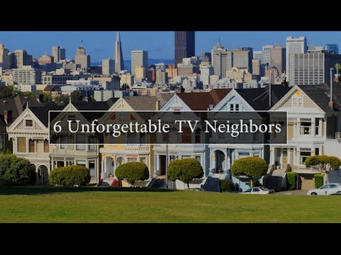6 Unforgettable TV Neighbors
