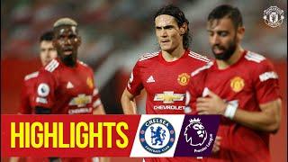 Highlights | Manchester United 0-0 Chelsea | Premier League | Cavani makes Reds debut