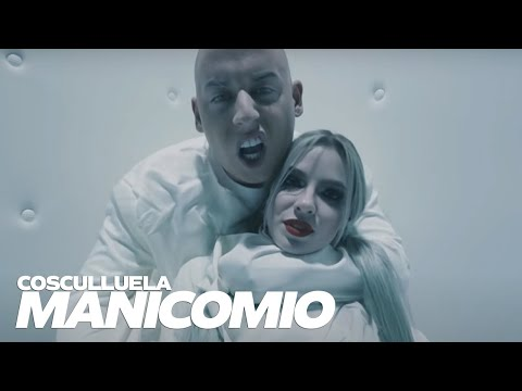 Manicomio - Cosculluela [Video Oficial]