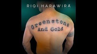 RiQi Harawira - Greenstone and Gold