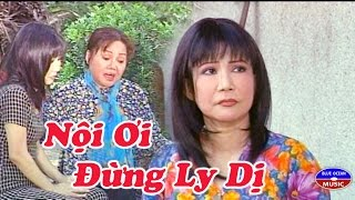 Cai Luong Noi Oi Dung Ly Di