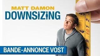 Downsizing :  bande-annonce VOST