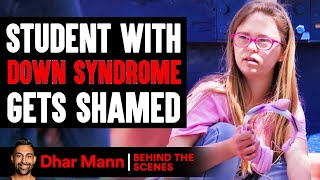 Student With DOWN SYNDROME Gets SHAMED (Behind The Scenes) | Dhar Mann Studios