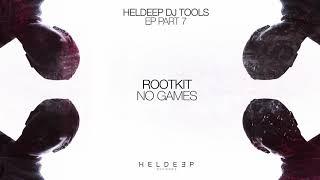 Rootkit - No Games