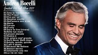 Andrea Bocelli Greatest Hits - Andrea Bocelli Né Songs Playlist 2021