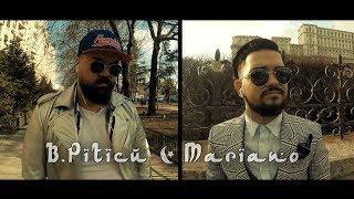 B.Piticu & Mariano - Nu fugii de mine ( Oficial Video 4K ) HiT 2018