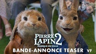 Pierre lapin 2 : panique en ville :  teaser VF