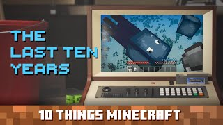 The Last Ten Years: Ten Things You Probably Didn't Know About Minecraft
