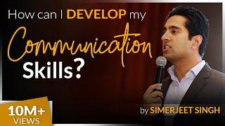 How to develop your Communication Skills by International Keynote Speaker Simerjeet Singh | CC 8