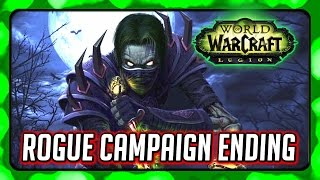 WOW Legion 🌟 Rogue Campaign Ending - Facing Detheroc