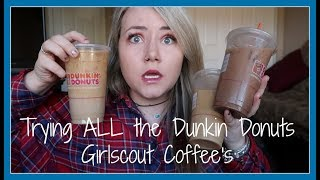 TRYING ALL THE DUNKIN DONUTS GIRLSCOUT COOKIE COFFEES (FIRST IMPRESSION & REVIEW)