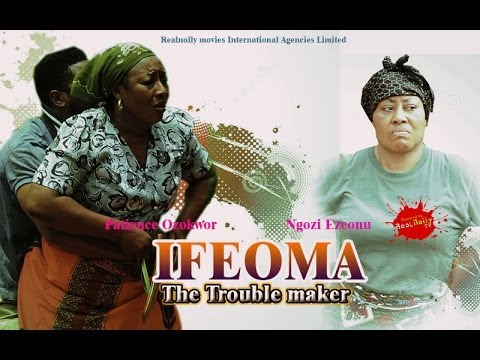 Ifeoma The Trouble Maker 1