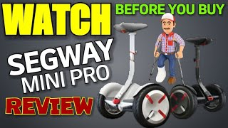 Segway miniPRO REVIEW (watch before you buy)