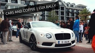 CARS AND COFFEE | LUX RALLY