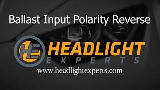 Headlight Experts HID Ballast Input Polarity Reverse