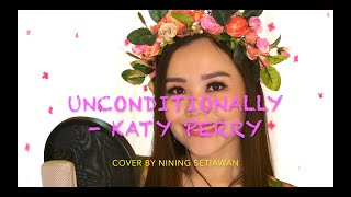 Nining Setiawan - Unconditionally ( cover )