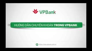 HD Chuyển khoản trong VPBank