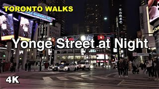 Downtown Toronto at Night - Yonge Street Walk [4K]