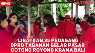 Libatkan 25 Pedagang, DPRD Tabanan Gelar Pasar Gotong Royong Krama Bali