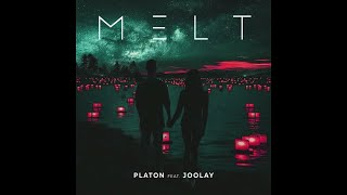 PLATON feat. JOOLAY - Melt