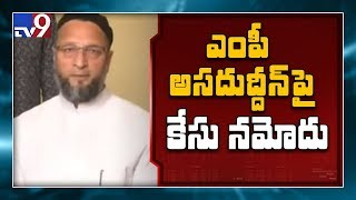 Case filed against Owaisi for allegedly making inciting st..