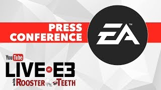 EA E3 2017 Press Conference - YouTube Live at E3 with Rooster Teeth