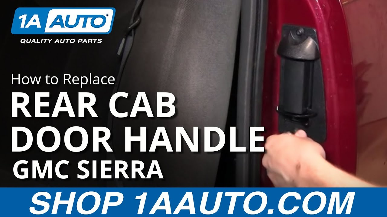 How To Install Replace Rear Extended Cab Door Handle Chevy