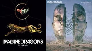 Polaroid Machine (mashup) - Imagine Dragons