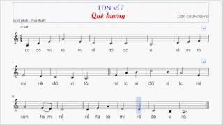 Tập đọc Nhạc Số 7 Lớp 7 || Quê Hương || TĐN Số 7 Lớp 7 ||